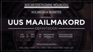 Video: UUS MAAILMAKORD – DEFINITSIOON