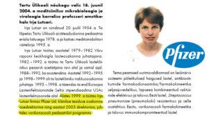 Teadusnõukoja juht Professor Irja Lutsar on endine vaktsiinitootja Pfizer juhtivtöötaja