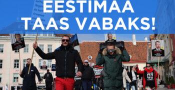 VIDEO   NETSi vastased meeleavaldajad: me seisame siin kõikide eestlaste vabaduste eest